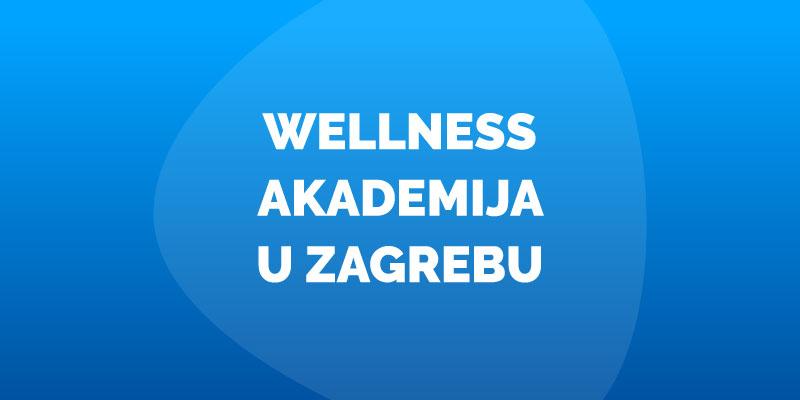 wellness-akademija-u-zagrebu